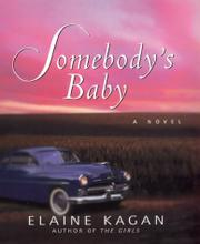 SOMEBODY'S BABY by Elaine Kagan