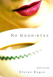NO GOOD-BYES by Elaine Kagan