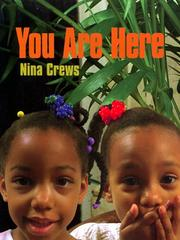 YOU ARE HERE by Nina Crews