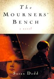 THE MOURNER'S BENCH by Susan Dodd