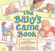 THE BABY'S GAME BOOK by Isabel Wilner