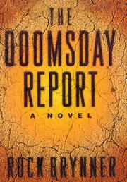 THE DOOMSDAY REPORT by Rock Brynner