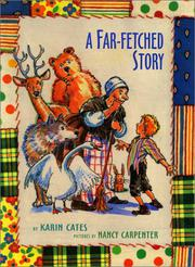 A FAR-FETCHED STORY by Karin Cates
