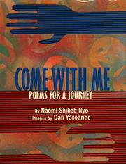 COME WITH ME by Naomi Shihab Nye