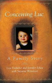 CONCEIVING LUC by Liza Freilicher