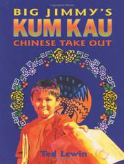 BIG JIMMY'S KUM KAU CHINESE TAKE OUT by Ted Lewin