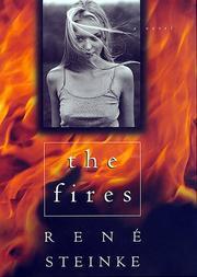 THE FIRES by René Steinke