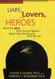 LIARS, LOVERS, AND HEROES by Stephen R. Quartz