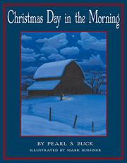 CHRISTMAS DAY IN THE MORNING by Pearl S. Buck