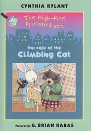 THE HIGH-RISE PRIVATE EYES: THE CASE OF THE CLIMBING CAT by Cynthia Rylant