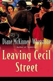 LEAVING CECIL STREET by Diane McKinney-Whetstone