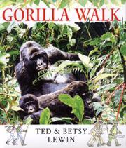 GORILLA WALK by Ted Lewin