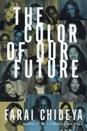THE COLOR OF OUR FUTURE by Farai Chideya