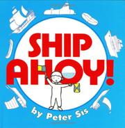 SHIP AHOY! by Peter Sís