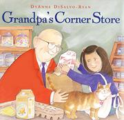 GRANDPA'S CORNER STORE by DyAnne DiSalvo-Ryan