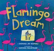 FLAMINGO DREAM by Donna J. Napoli
