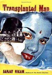 TRANSPLANTED MAN by Sanjay Nigam