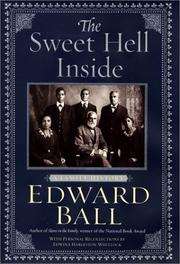 THE SWEET HELL INSIDE by Edward Ball