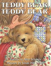 TEDDY BEAR, TEDDY BEAR by Alice Schertle