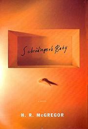 SCHRÖDINGER'S BABY by H.R. McGregor