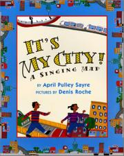 IT'S MY CITY! by April Pulley Sayre