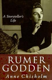 RUMER GODDEN by Anne Chisholm
