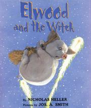 ELWOOD AND THE WITCH by Nicholas Heller