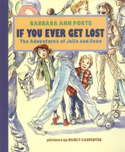 IF YOU EVER GET LOST by Barbara Ann Porte