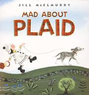 MAD ABOUT PLAID by Jill McElmurry