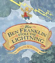 Cover art for HOW BEN FRANKLIN STOLE THE LIGHTNING