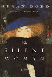 THE SILENT WOMAN by Susan Dodd
