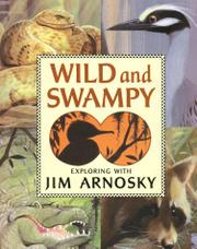 WILD AND SWAMPY by Jim Arnosky