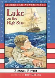LUKE ON THE HIGH SEAS by Bonnie Pryor