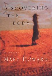 DISCOVERING THE BODY by Mary Howard