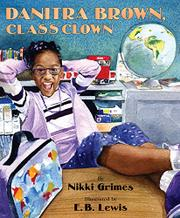 DANITRA BROWN, CLASS CLOWN by Nikki Grimes