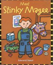 MEET STINKY MAGEE by Edward Sokol