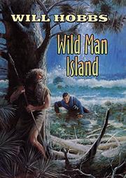 WILD MAN ISLAND by Will Hobbs