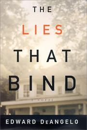 THE LIES THAT BIND by Edward DeAngelo