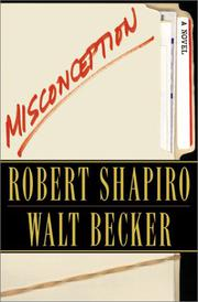 MISCONCEPTION by Robert L. Shapiro