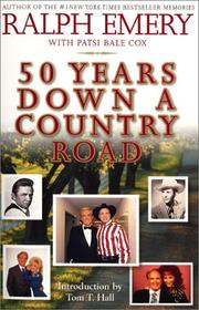 50 YEARS DOWN A COUNTRY ROAD by Ralph Emery