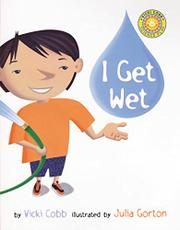I GET WET by Vicki Cobb