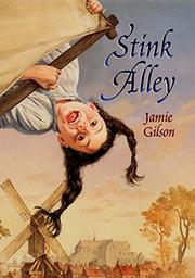 STINK ALLEY by Jamie Gilson