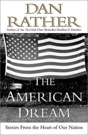 THE AMERICAN DREAM by Dan Rather