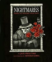 NIGHTMARES: Poems to Trouble Your Sleep by Jack Prelutsky