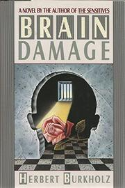 BRAIN DAMAGE by Herbert Burkholz