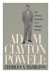 ADAM CLAYTON POWELL, JR. by Charles V. Hamilton