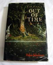 OUT OF TIME by Helen Schulman
