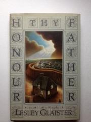 HONOUR THY FATHER by Lesley Glaister