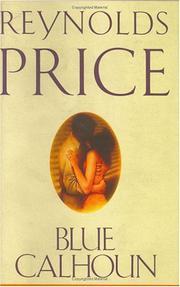BLUE CALHOUN by Reynolds Price
