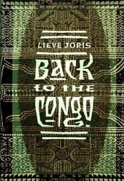 BACK TO THE CONGO by Lieve Joris